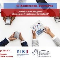 """VI Konferencja Zawodowa """"Badanie due deligence kluczem do bezpiecznej inwestycji"""" - 05.02.2019 r."""
