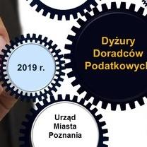 Dyżury doradców podatkowych w Urzędzie Miasta Poznania - II półrocze 2019 r.