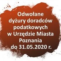 Odwołane dyżury doradców podatkowych w Urzędzie Miasta Poznania - do 31.05.2020 r.