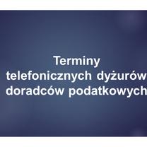 Terminy telefonicznych dyżurów doradców podatkowych organizowanych z Urzędem Miasta Poznania