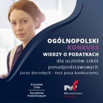 Ogólnopolski Konkurs Wiedzy o Podatkach - 23.06.2021 r.